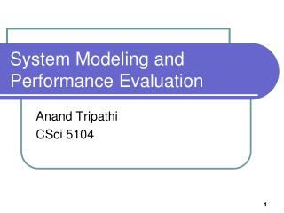 System Modeling and Performance Evaluation