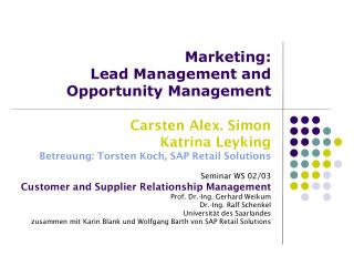 Marketing: Lead Management and  Opportunity Management
