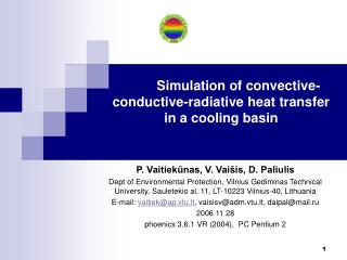 Simulation of convective-conductive-radiative heat transfer  in a cooling basin