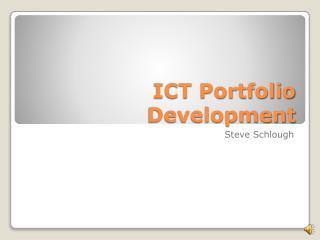 ICT Portfolio Development