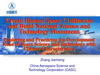 Zhang Jianheng China Aerospace Science and Technology Corporation (CASC)