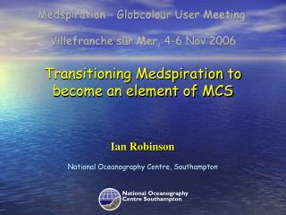 Transitioning Medspiration to become an element of MCS