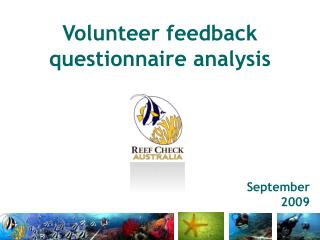 Volunteer feedback questionnaire analysis