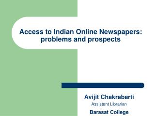 Access to Indian Online Newspapers: problems and prospects