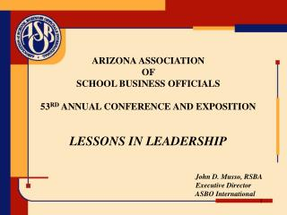 ARIZONA ASSOCIATION OF SCHOOL BUSINESS OFFICIALS 53 RD ANNUAL CONFERENCE AND EXPOSITION