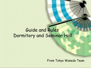 Guide and Rules  Dormitory and Seminar Hall