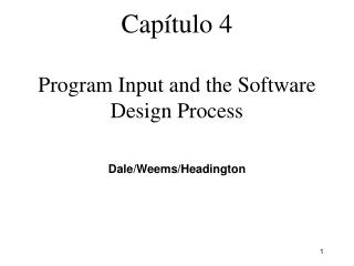 Capítulo 4 Program Input and the Software Design Process