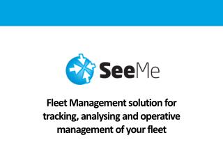 Fleet Management solution for tracking, analysing and operative management of your fleet