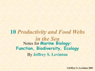 10 Productivity and Food Webs in the Sea