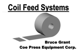 Coil Feed Systems