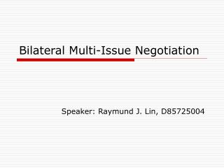 Bilateral Multi-Issue Negotiation