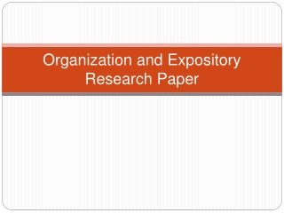 Organization and Expository Research Paper