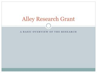 Alley Research Grant