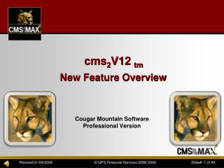 cms 2 V12  tm New Feature Overview