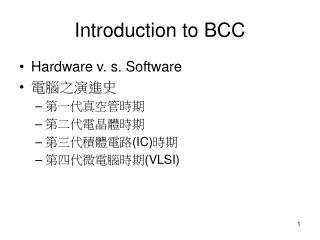 Introduction to BCC