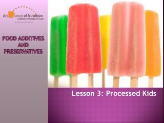 Food Additives and Preservatives