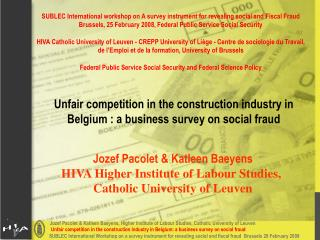 Unfair competition in the construction industry in Belgium : a business survey on social fraud