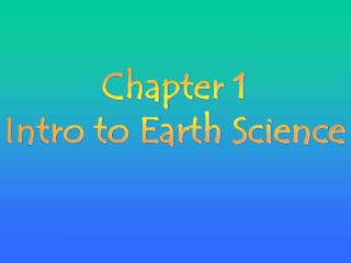 Chapter 1  Intro to Earth Science