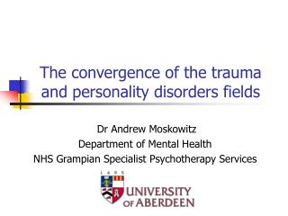 The convergence of the trauma and personality disorders fields