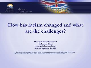 How has racism changed and what are the challenges?