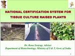 NATIONAL CERTIFICATION SYSTEM FOR TISSUE CULTURE RAISED PLANTS