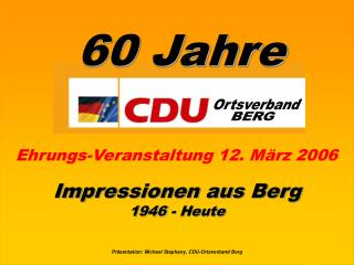 Präsentation: Michael Stephany, CDU-Ortsverband Berg