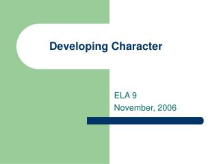 Developing Character