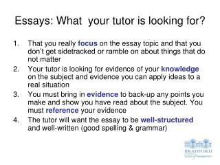 Essays: What  your tutor is looking for?