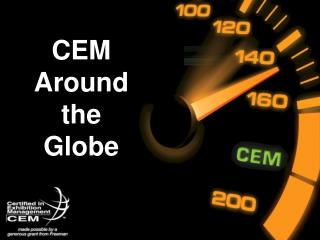 CEM  Around  the  Globe