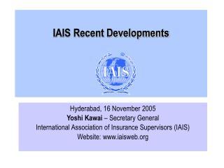 IAIS Recent Developments