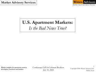 U.S. Apartment Markets: Is the Bad News True?