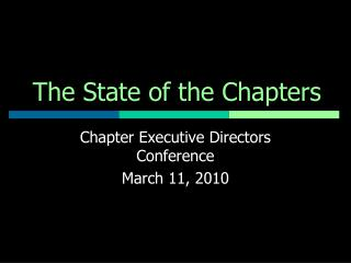 The State of the Chapters