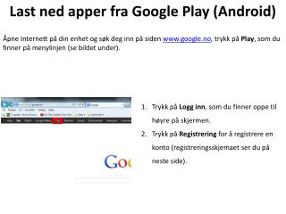 Last ned apper fra Google Play (Android)