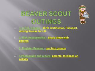 BEAVER SCOUT OUTINGS