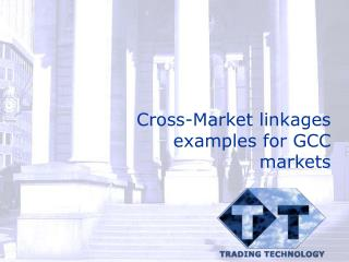 Cross-Market linkages examples for GCC markets