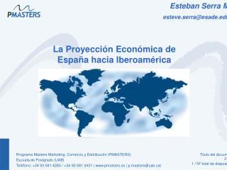 La Proyección Económica de España hacia Iberoamérica