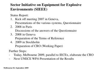 Sector Initiative on Equipment for Explosive Environments (SIEEE)
