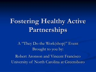 Fostering Healthy Active Partnerships