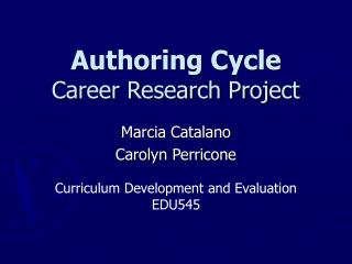 Authoring Cycle Career Research Project