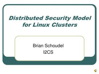 Distributed Security Model for Linux Clusters