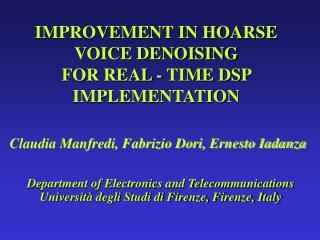 IMPROVEMENT IN HOARSE VOICE DENOISING  FOR REAL - TIME DSP IMPLEMENTATION