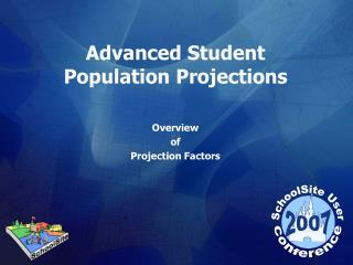 Advanced Student Population Projections