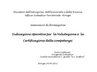 Ministero dell'Istruzione, dell'Università e della Ricerca Ufficio Scolastico Territoriale -Rovigo