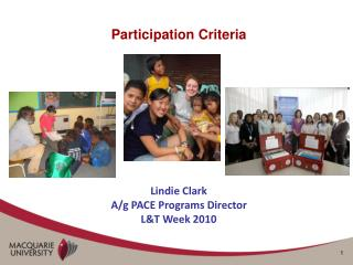 Participation Criteria Lindie Clark A/g PACE Programs Director L&T Week 2010
