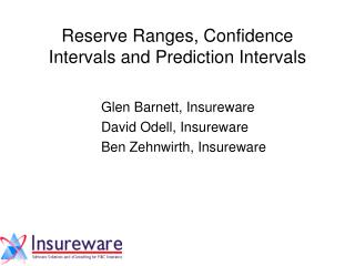 Reserve Ranges, Confidence Intervals and Prediction Intervals