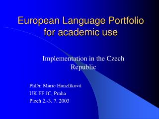 European Language Portfolio  for academic use