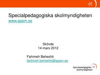 Fahimeh Beheshti fahimeh.beheshti@spsm.se