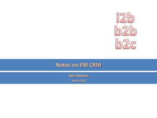 Notes on FM CRM