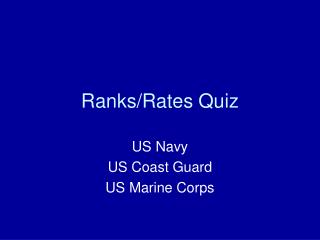 Ranks/Rates Quiz