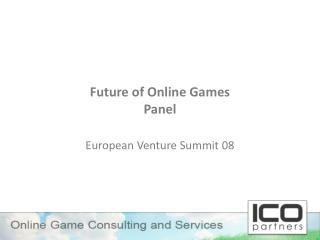 Future of Online Games Panel